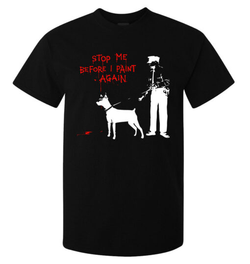 Banksy I Stopped Before Repainting (Available For Women) Men Black T Shirt