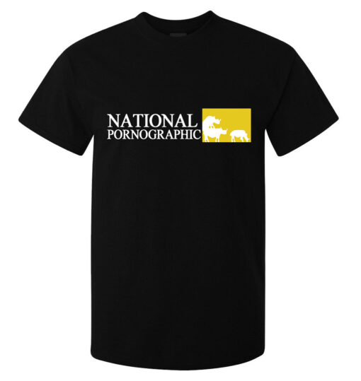 Black Top Funny Men National Pornographic Lema (Available For Women) T Shirt