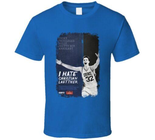 Bully Cocky Christian Laettner Hate Duke Basketball T Shirt