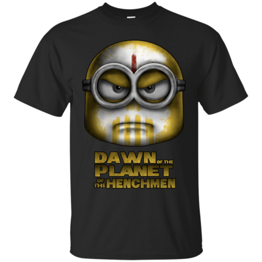 Dawn of the Planet of the Henchmen minions Cotton T-Shirt