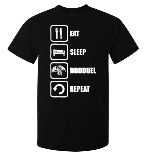 Eat Sleep Dddduel Yu Gi Oh Repeat Style (Available For Women) Men Black T Shirt