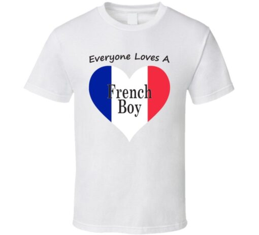 Everyone Loves A French National Cool Boy Gift T Shirt
