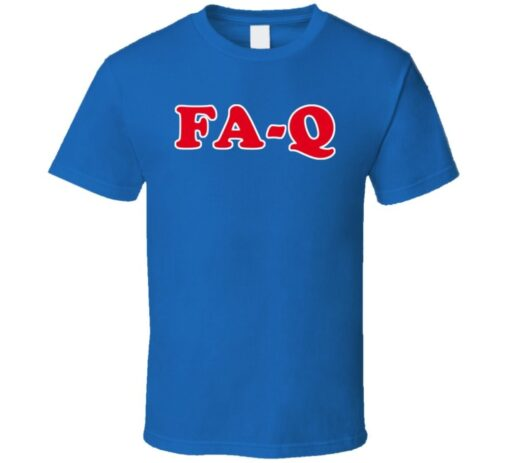 Fa Q Funny Joke T T Shirt