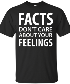 Facts Feelings Cotton T-Shirt