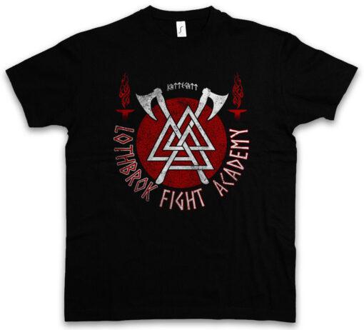 Fight Academy Lothbrok Viking Scandinavian Vikings Ragnar Rollo Lodbrok T Shirt