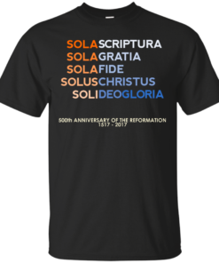 Five Solas of the Reformation with 500th anniversary tag Cotton T-Shirt