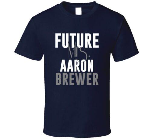 Future Mrs. Aaron Brewer Denver Football Jersey T Shirt