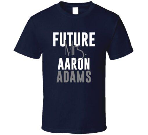 Future Mrs. Adams Aaron Houston Football Jersey T Shirt