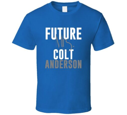 Future Mrs. Anderson Indianapolis Colts Football Jersey T Shirt