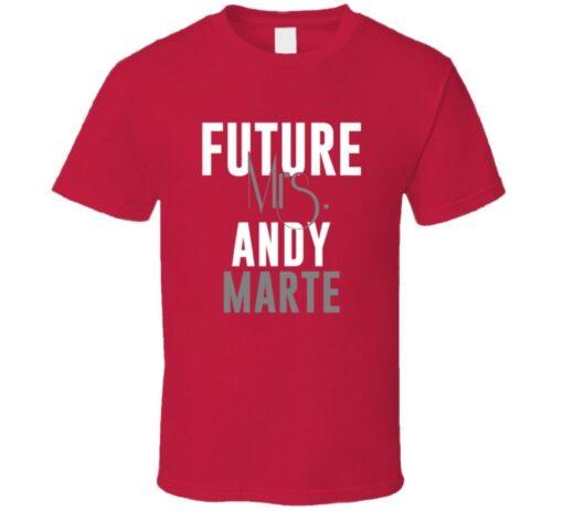 Future Mrs. Andy Marte 2005 Atlanta Baseball T Shirt
