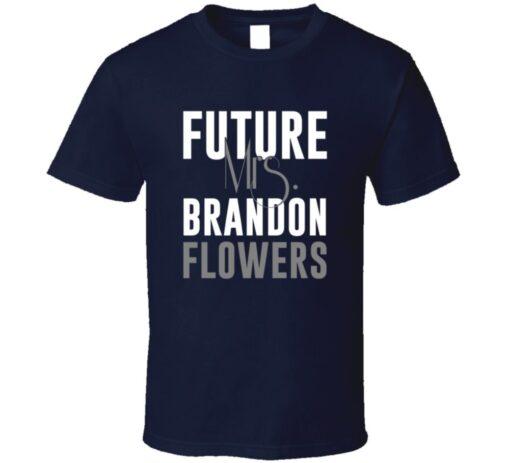 Future Mrs. Brandon Flowers San Diego Football Jersey T Shirt