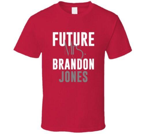 Future Mrs. Brandon Jones 2009 Atlanta Baseball T Shirt