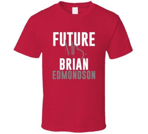 Future Mrs. Brian Edmondson 1998 Atlanta Baseball T Shirt