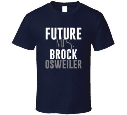 Future Mrs. Brock Osweiler Denver Football Jersey T Shirt