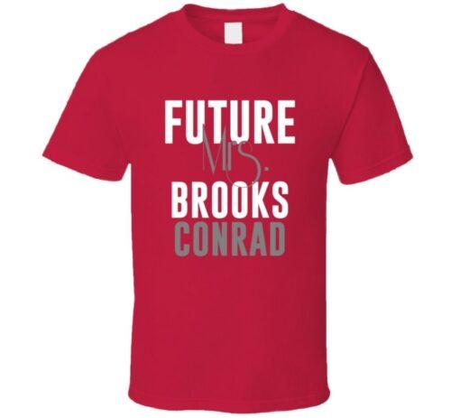 Future Mrs. Brooks Conrad 2011 Atlanta Baseball T Shirt