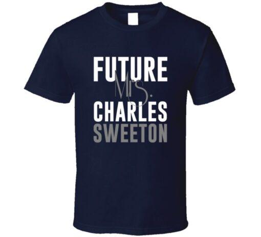 Future Mrs. Charles Sweeton Denver Football Jersey T Shirt