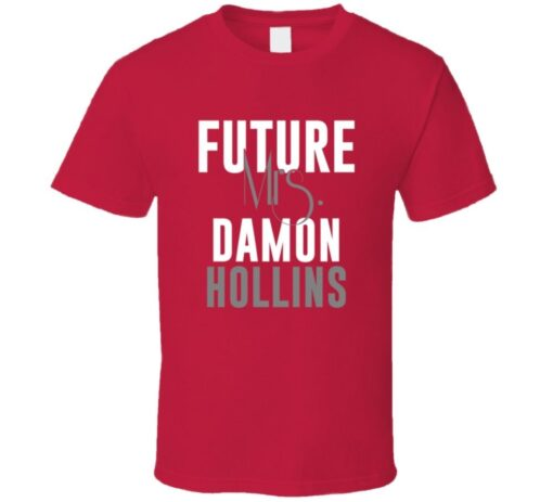 Future Mrs. Damon Hollins Baseball Atlanta 2004 T Shirt