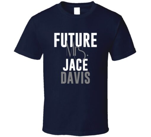 Future Mrs. Davis Jace Houston Football Jersey T Shirt