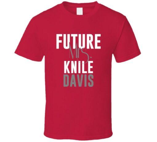 Future Mrs. Davis Knile Kansas City Football T Shirt