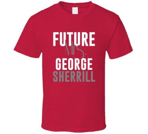 Future Mrs. George Sherrill 2011 Atlanta Baseball T Shirt