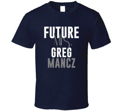Future Mrs. Greg Mancz Houston Football Jersey T Shirt