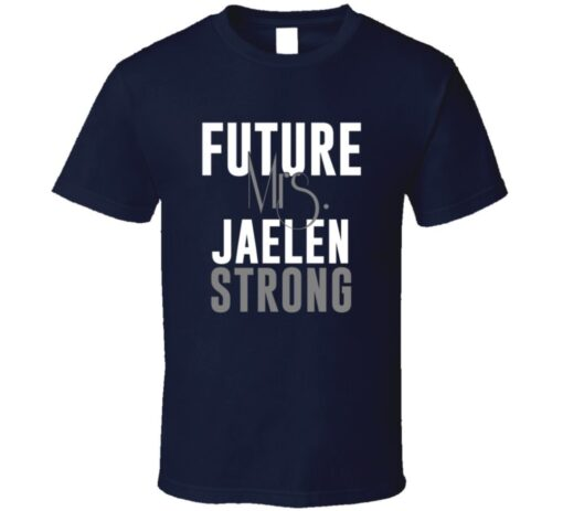 Future Mrs. Houston Jaelen Strong Football Jersey T Shirt