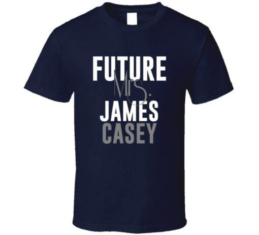 Future Mrs. James Casey Denver Football Jersey T Shirt