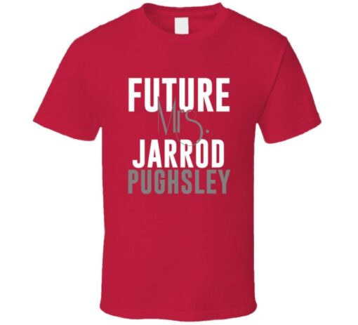 Future Mrs. Jarrod Pughsley Kansas City Football T Shirt