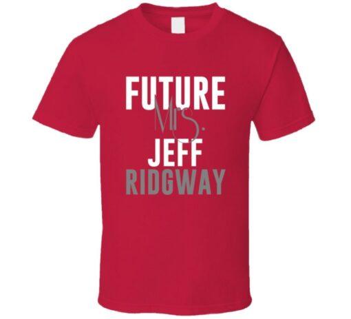 Future Mrs. Jeff Ridgway 2008 Atlanta Baseball T Shirt