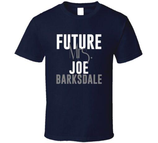 Future Mrs. Joe Barksdale San Diego Football Jersey T Shirt