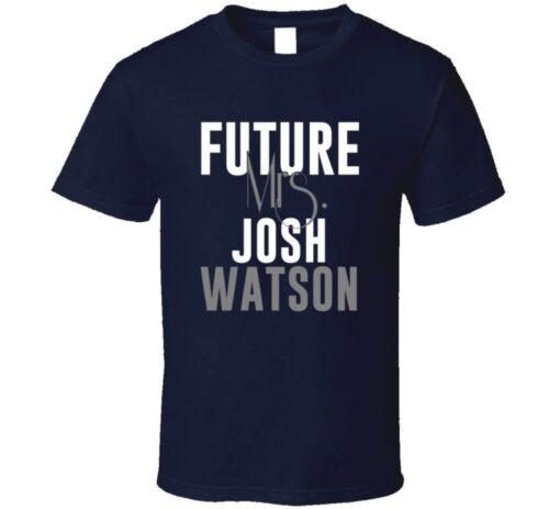Future Mrs. Josh Watson Denver Football Jersey T Shirt