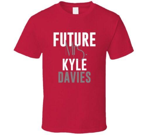 Future Mrs. Kyle Davies 2007 Atlanta Baseball T Shirt