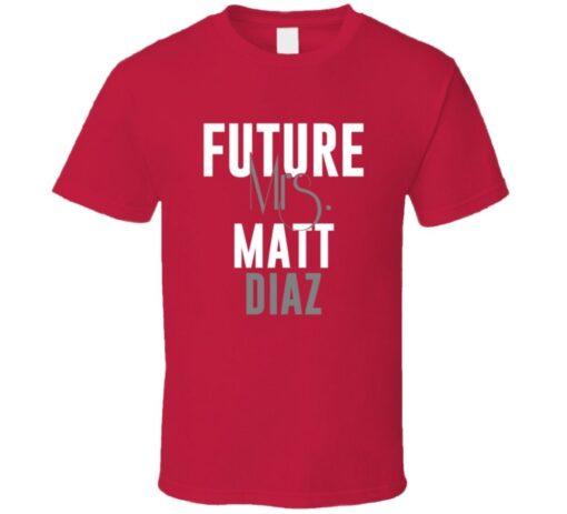 Future Mrs. Matt Diaz 2012 Atlanta Baseball T Shirt