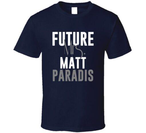 Future Mrs. Matt Paradis Denver Football Jersey T Shirt