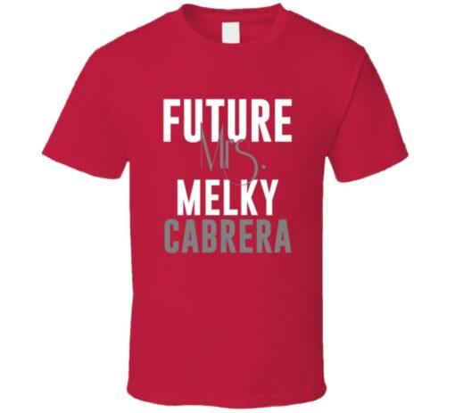 Future Mrs. Melky Cabrera 2010 Atlanta Baseball T Shirt