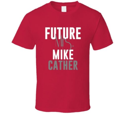 Future Mrs. Mike Cather 1999 Atlanta Baseball T Shirt