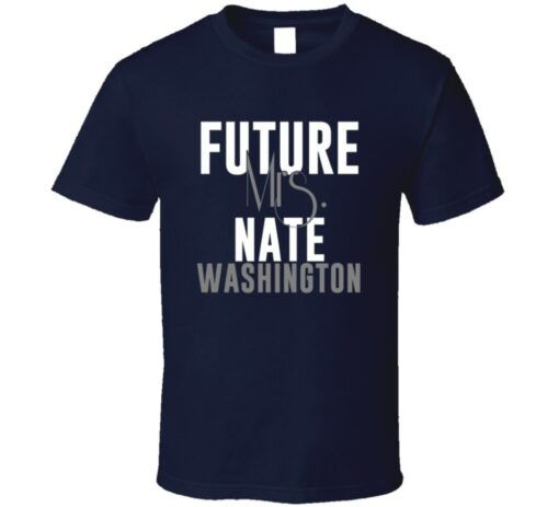 Future Mrs. Nate Washington Houston Football Jersey T Shirt