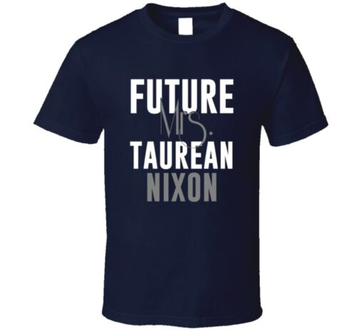 Future Mrs. Nixon Denver Tauro Football Jersey T Shirt