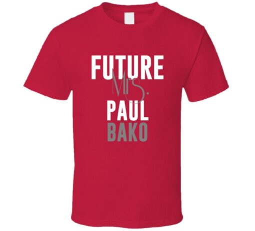 Future Mrs. Paul Bako 2001 Atlanta Baseball T Shirt