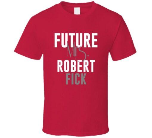 Future Mrs. Robert Fick 2003 Atlanta Baseball T Shirt