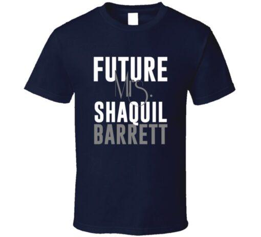 Future Mrs. Shaquil Barrett Denver Football Jersey T Shirt