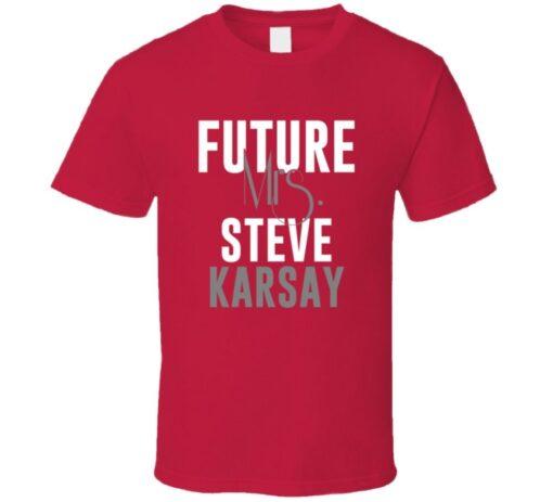 Future Mrs. Steve Karsay 2001 Atlanta Baseball T Shirt