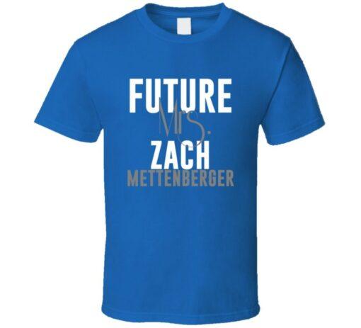 Future Mrs. Zach Mettenberger Tennessee Football T Shirt
