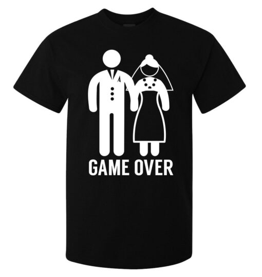 Game Over Black Top Funny Men Wedding Lema (Available For Women) T Shirt