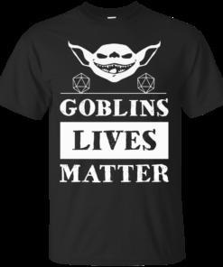 Goblins lives matter Cotton T-Shirt