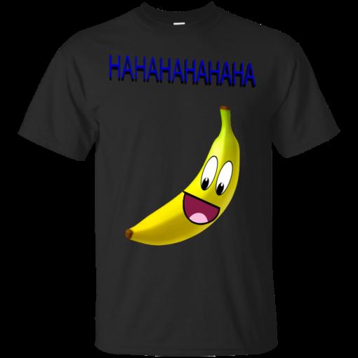 HAHAHAHAHAHAH banana Cotton T-Shirt