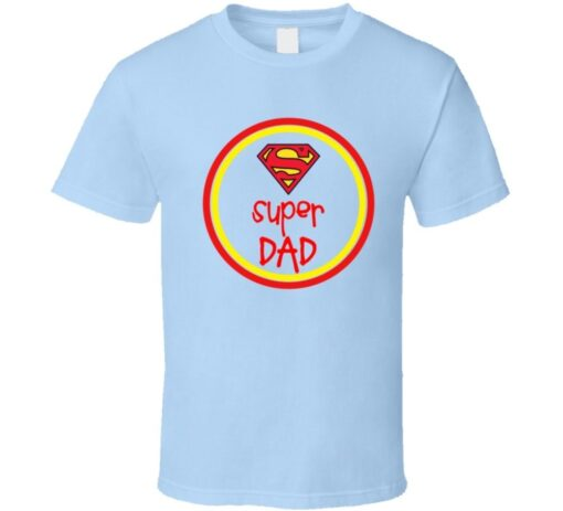 Happy Father'S Day Super Dad T Shirt