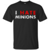 I Hate Minions White Dirty hate Cotton T-Shirt