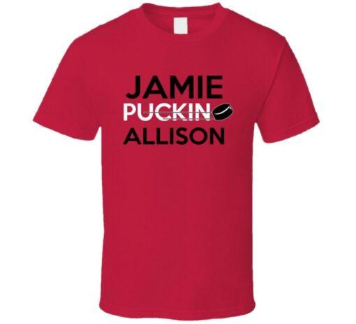 Jamie Allison Hockey Calgary Puckin T Shirt