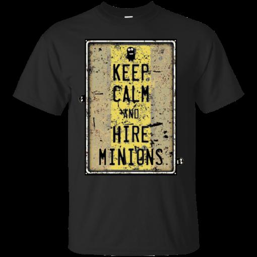 Keep Calm And Hire Minions minions Cotton T-Shirt
